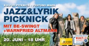 Jazz&Lyrik Picknick mit Be-Swingt und Warnfried Altmann
